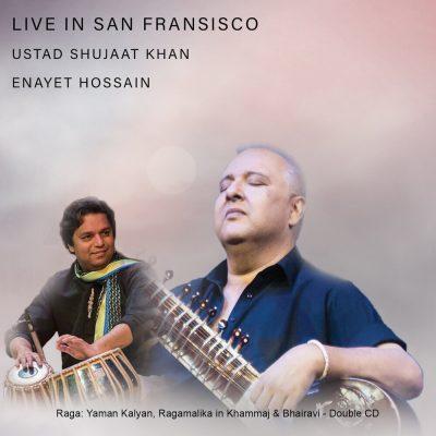 Live in San Fransisco: Ustad Shujaat Khan album cover