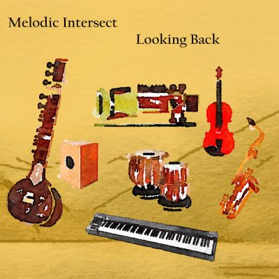 Melodic Intersect Looking Back Album cover