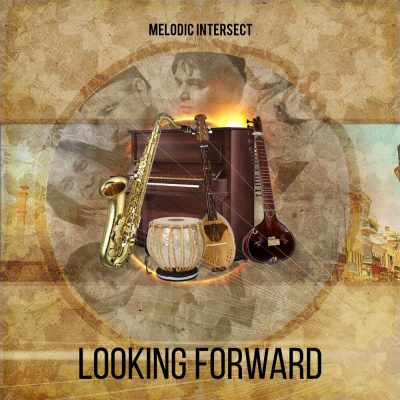 Melodic Intersect Looking Forward album cover