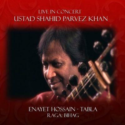 Live in Concert - Ustad Shahid Parvez album cover